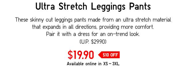 Ultra Stretch Leggings Pants | Skinny-cut leggings pants with ultra-stretch material that expands in all directions.
