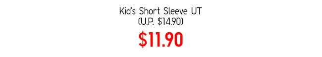Kids' Short Sleeve UT at $14.90