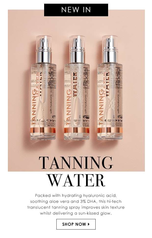 New Arrival: Tanning Water