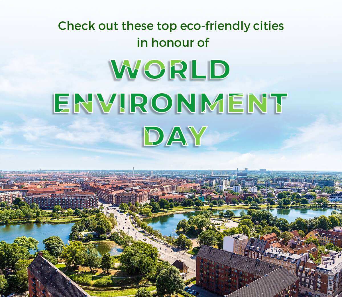 Check out these top eco-friendly cities in honour of World Environment Day