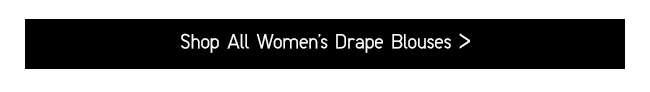 Shop All Women's Drape Blouses