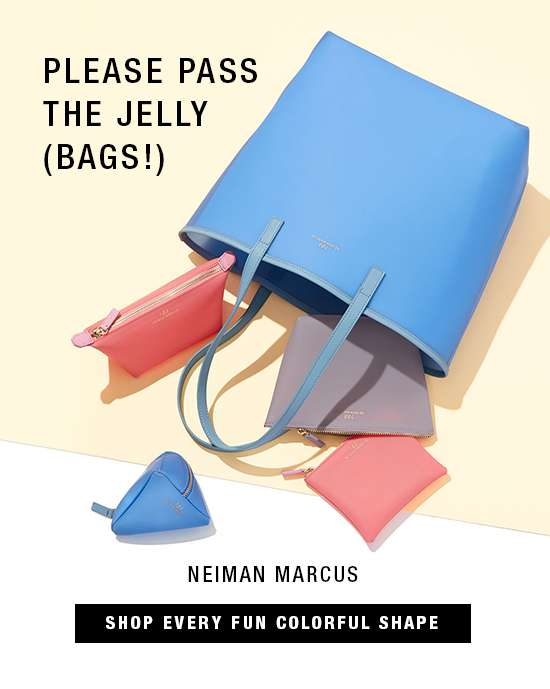 Neiman Marcus jelly bags