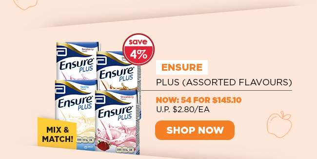 Ensure Plus (Assorted flavours)   Now: 54 for $145.10