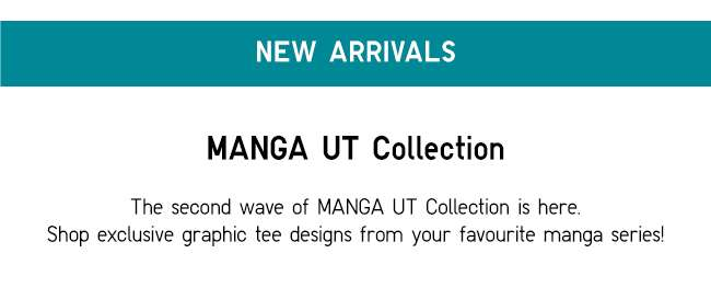 New Arrivals | MANGA UT Collection