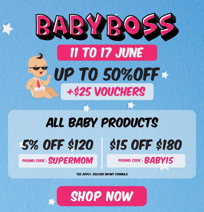 Baby Boss | 11 to 17 June | Up to 50% off + $25 Vouchers