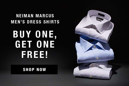 Neiman Marcus Men's Dress Shirts! Buy One, Get One Free!
