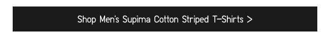 Shop Men's Supima Cotton Striped T-Shirts