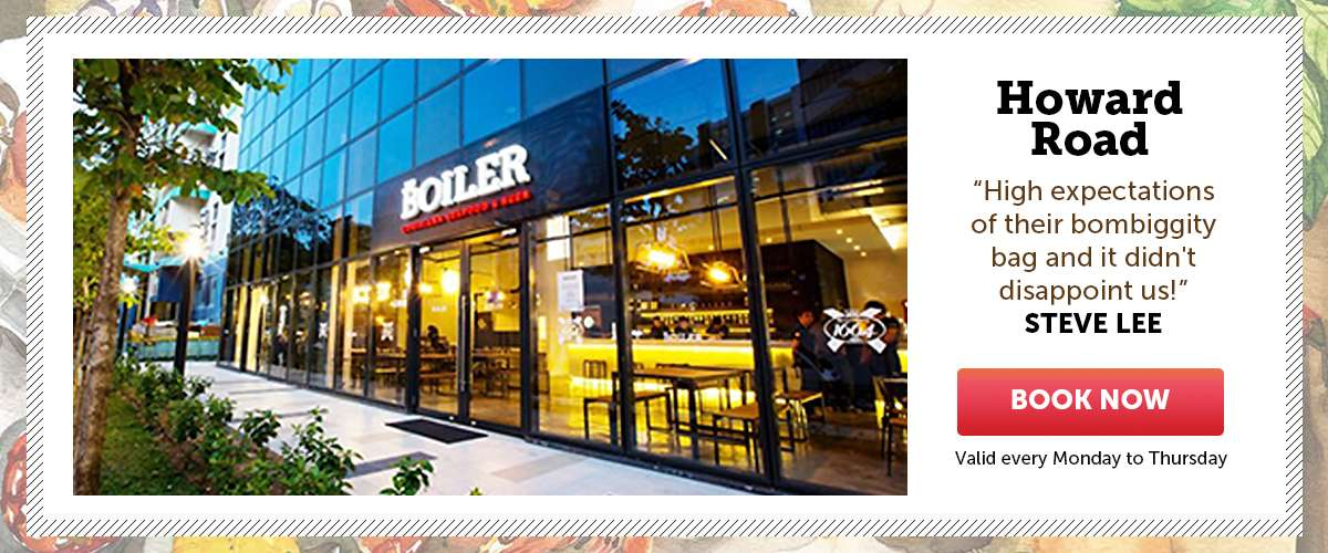 The Boiler Seafood Bar & Beer (Howard Rd) - Exclusive: 50% OFF - #tgiw Seafood Bag @$24+ only! (U.P. $48+)