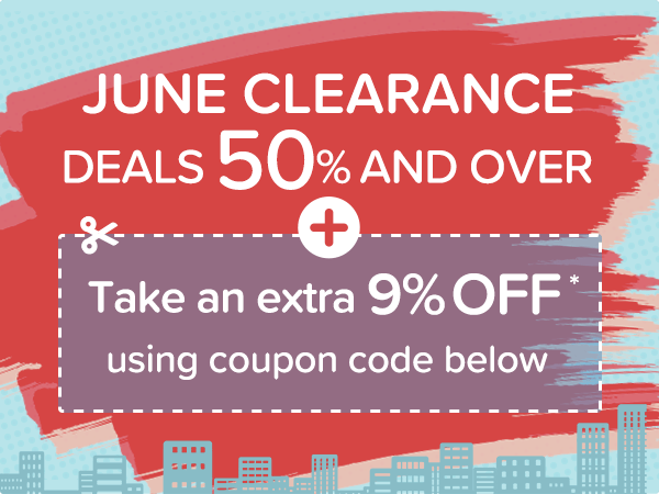 June Clearance Deals 50% and over + Take an extra 9% off* using coupon code: EML1706A