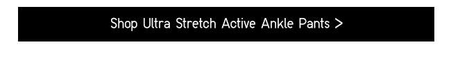 Shop Ultra Stretch Active Ankle Pants