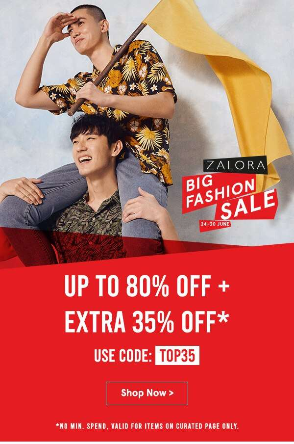 ZALORA Big Fashion Sale: Up to 80% Off + Extra 35% Off! Use code: TOP35, no min spend, valid for items on curated page only