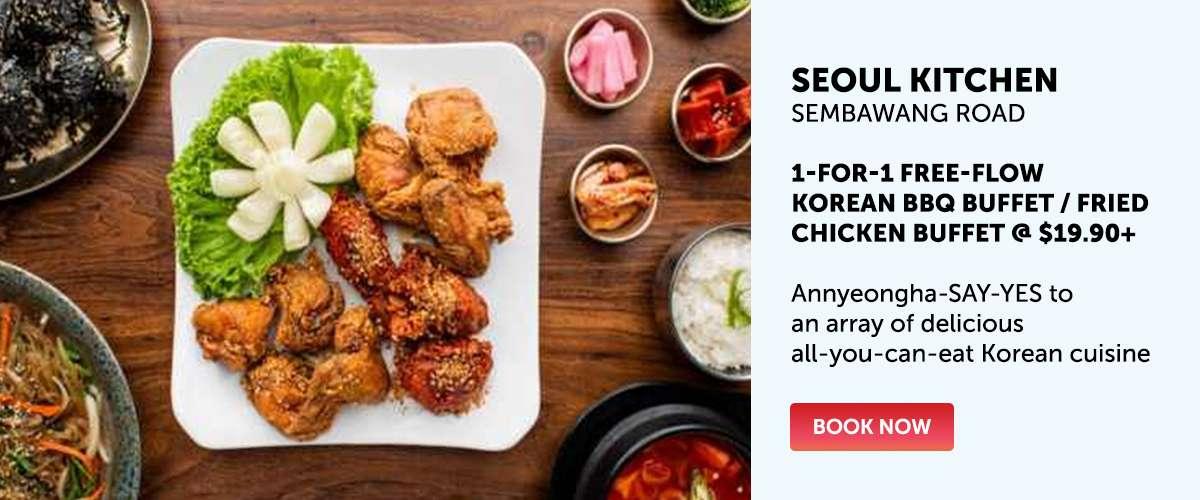 Seoul Kitchen - 1-for-1 BBQ Buffet or Fried Chicken Buffet @ $19.90+