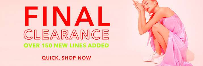 Final clearance - Quick, shop now
