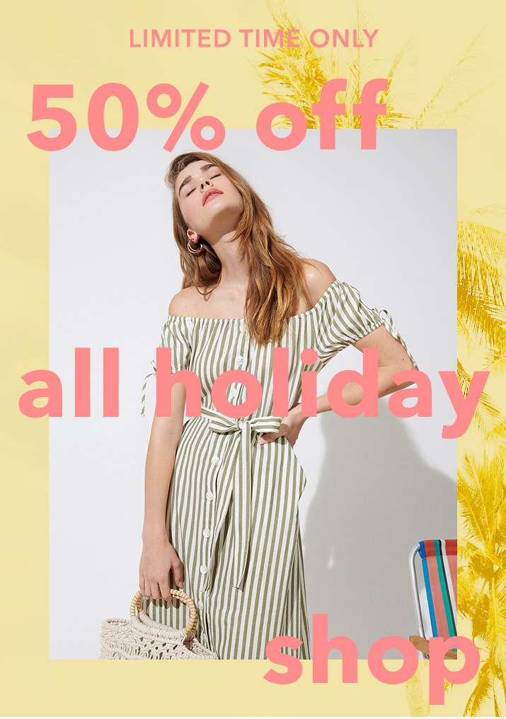 Limited time only 50% off all holiday shop - Take me shopping