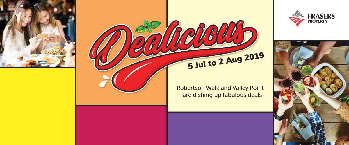 DEALicious Eats at Robertson Walk and Valley Point