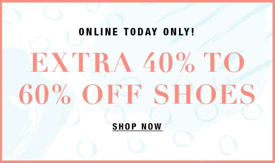 Extra 40-60% off Shoes