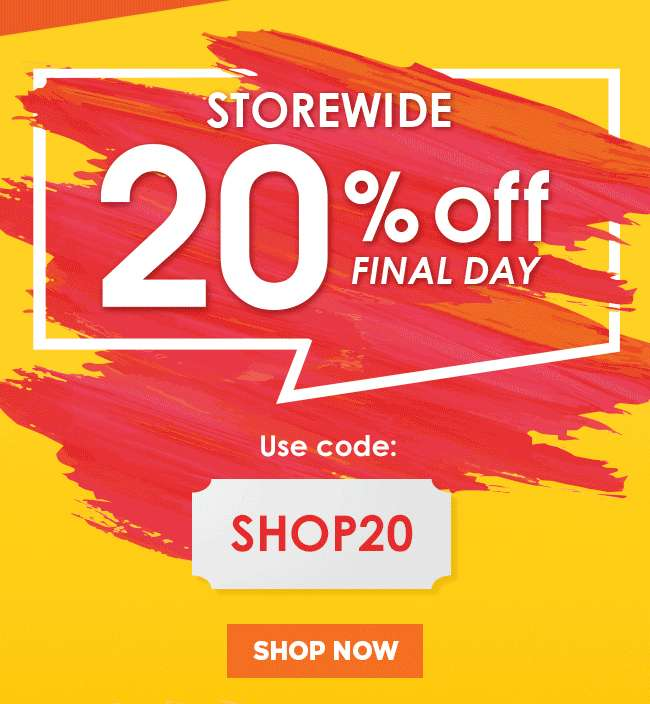 20% Off Storewide | Final Day | Use Code: SHOP20