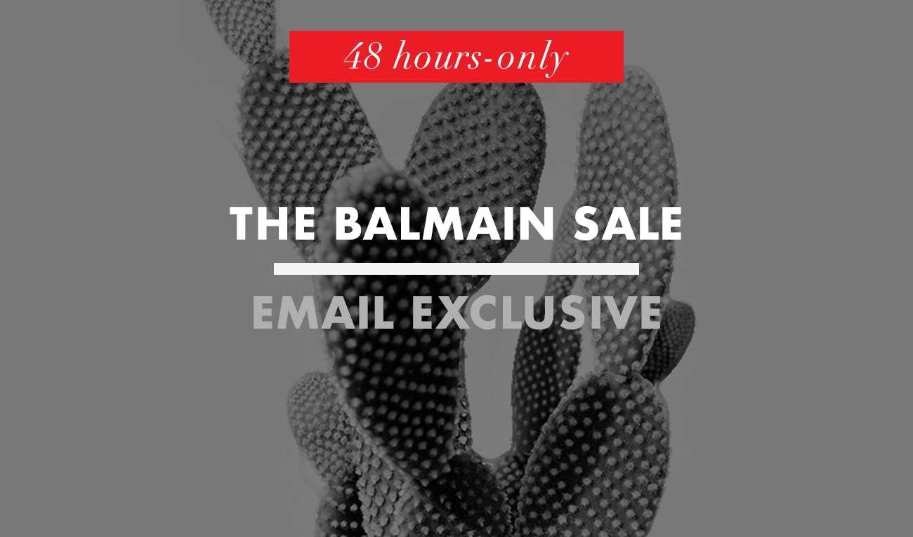 THE BALMAIN SALE