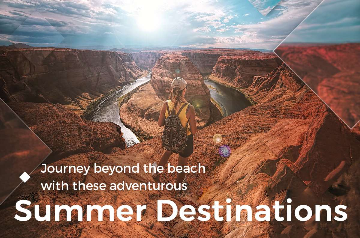 Journey beyond the beach with these ADVENTUROUS SUMMER DESTINATIONS