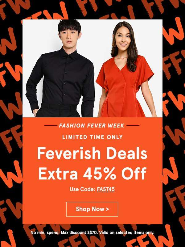 Fashion Fever Week: EXTRA 45% Off, no min. spend!