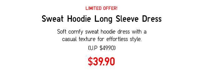 Sweat Hoodie Long Sleeve Dress at $39.90