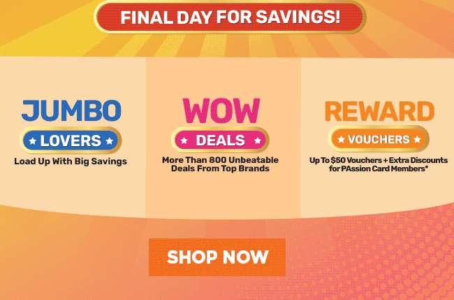 Final Day for Savings | Jumbo Lovers | WOW Deals | Reward Vouchers