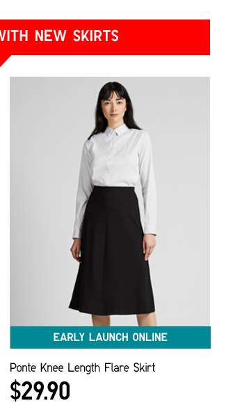 Pair your UT with Ponte Knee Length Flare Skirt at $29.90