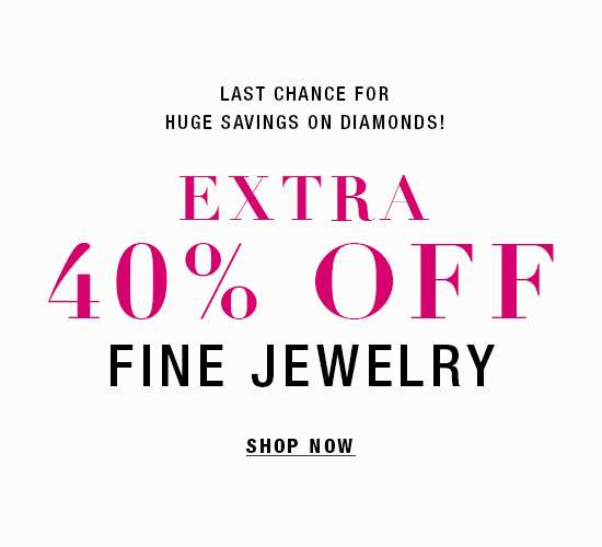 Extra 40% off Fine Jewelry