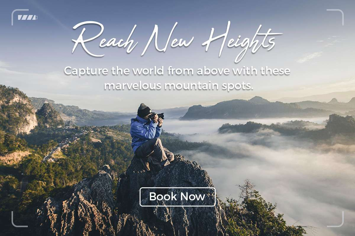 Reach New Heights - Capture the world from above with these marvelous mountain spots