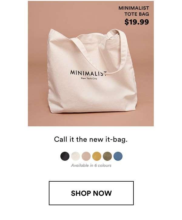 Minimalist Tote Bag $19.99. Shop Now.
