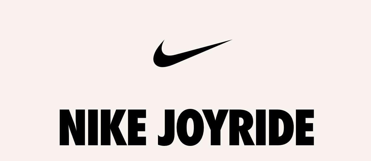NIKE | NIKE JOYRIDE