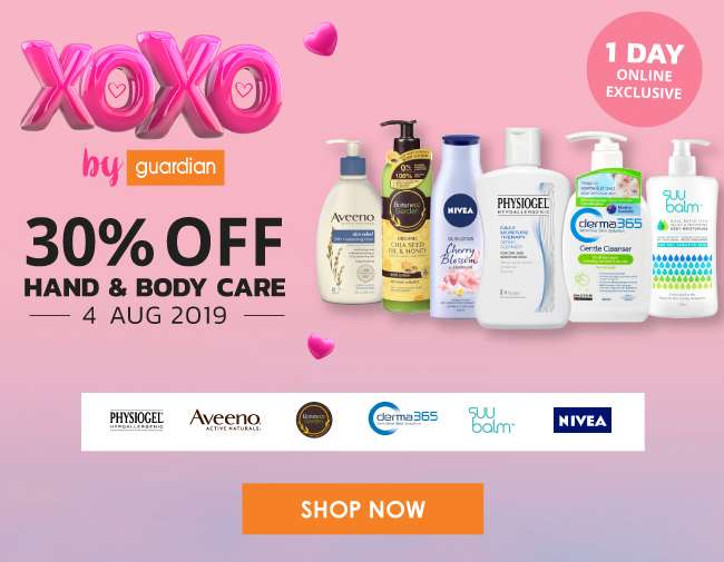 XOXO by Guardian | 30% OFF Hand & Body Care | 4 Aug 2019