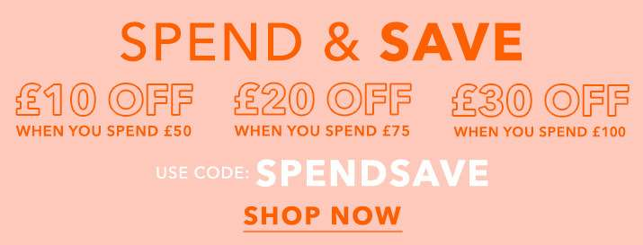 Spend & save use code: SPENDSAVE - Shop now