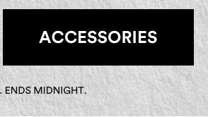 Accessories. Shop Now.