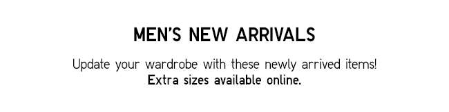 Update your wardrobe with these newly arrived items!