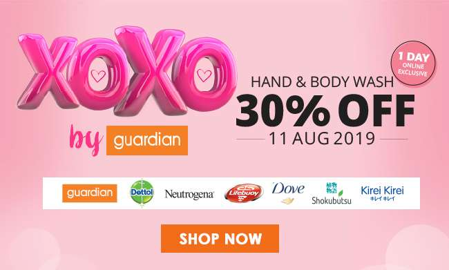 XOXO by Guardian | 30% OFF Hand & Body Wash | 11 Aug 2019