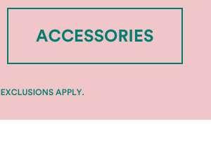 Accessories   Shop Now