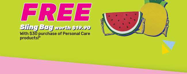 FREE Sling Bag worth $19.90 | With $30 purchase of Personal Care products