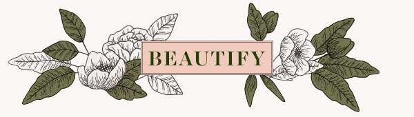 BEAUTIFY