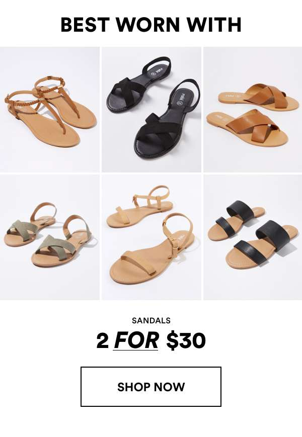 Sandals 2 for $30 | Shop Now