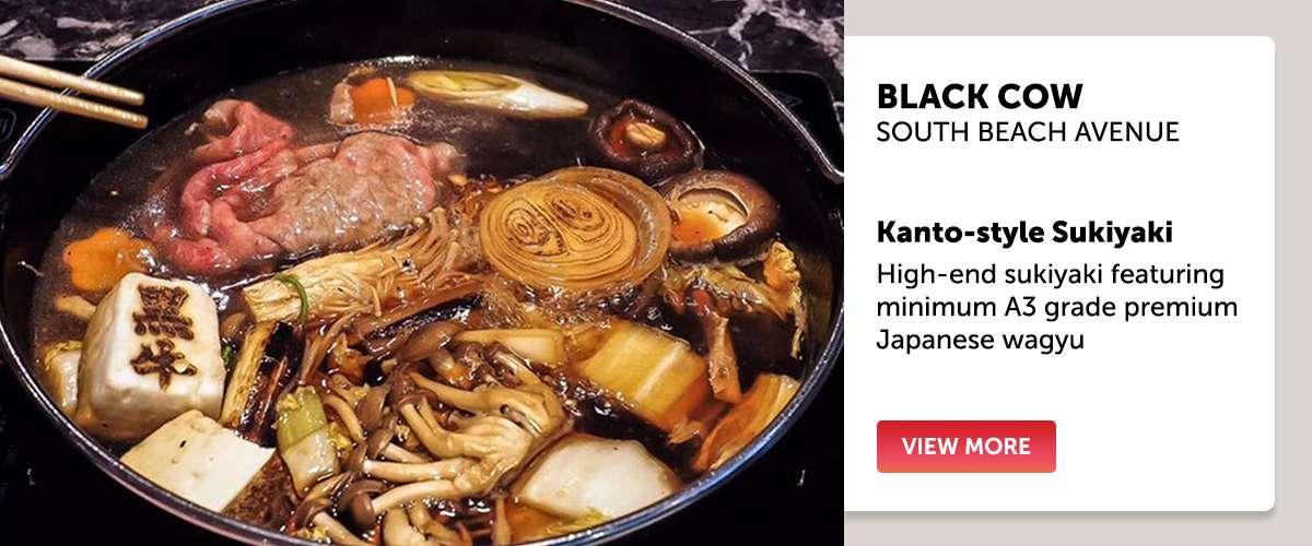 Black Cow - High-end sukiyaki featuring minimum A3 grade premium Japanese wagyu