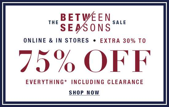 Extra 30%–75% off everything