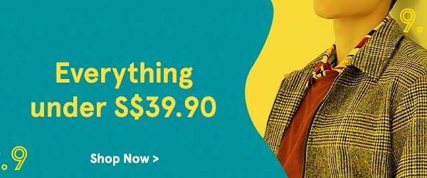 Everything Under S$39.90