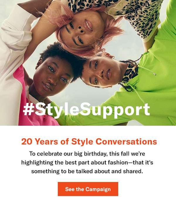 To celebrate our big birthday, this fall we're highlighting the best part about fashion—that it's something to be talked about and shared.