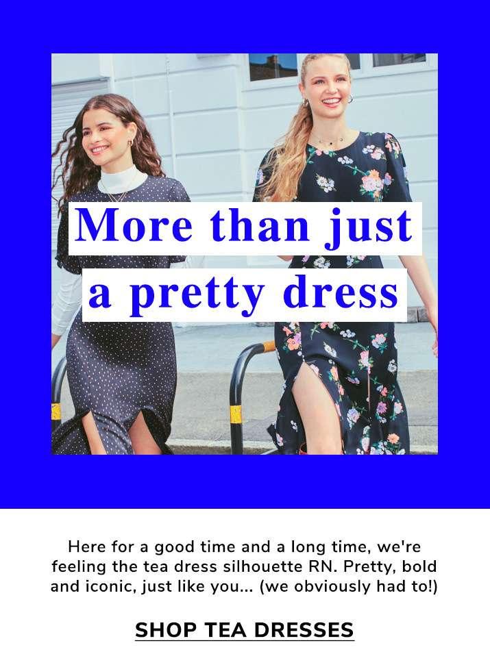 More than just a pretty dress - Shop tea dresses