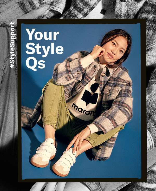 You asked—we answered. Our responses to your most pressing style questions.