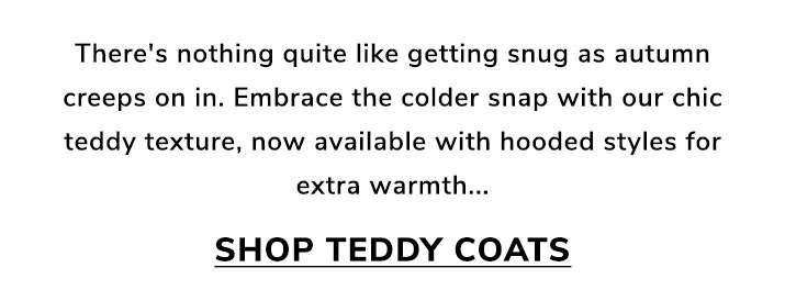 Grab your coat - Shop teddy coats