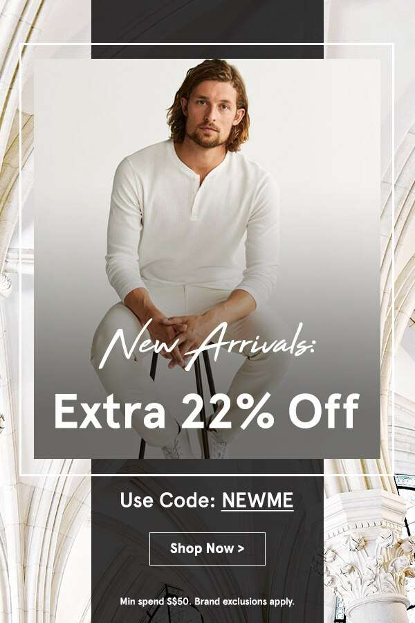 New Arrivals Extra 22% Off