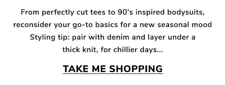 Back to basics - Take me shopping