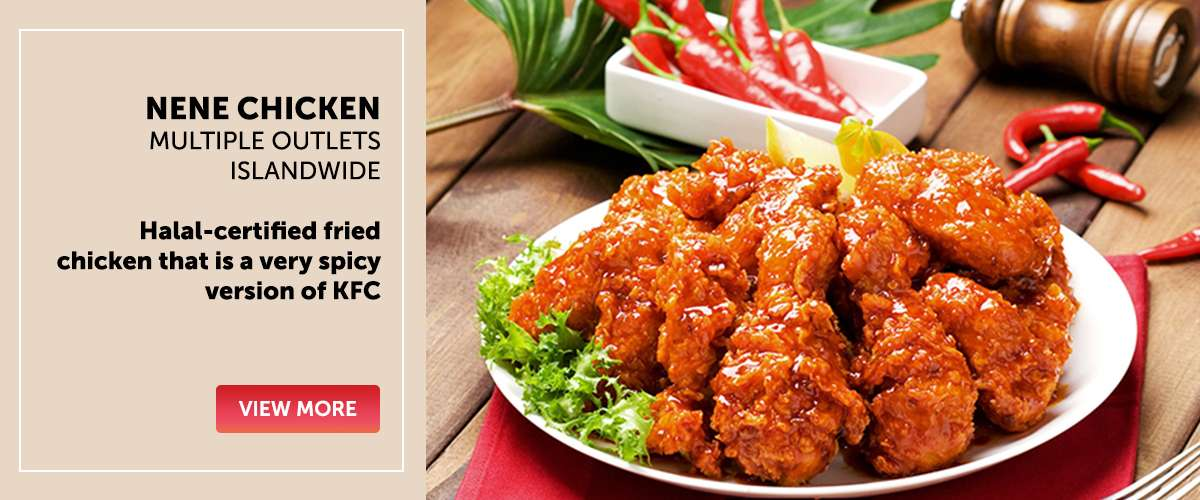 Nene Chicken - Halal-certified fried chicken that is a very spicy version of KFC